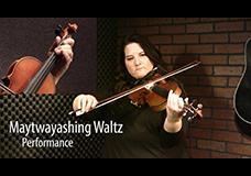 Maytwayashing Waltz