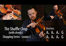 Fiddle Chopping Lesson 5 – Advanced Chord Chopping