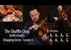 Fiddle Chopping Lesson 6 – Advanced Chord Chopping