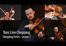 Fiddle Chopping Lesson 7 – Bass Line Chopping