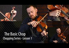 Fiddle Chopping Lesson 1 – The Basic Chop