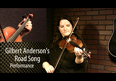Gilbert Anderson's Road Song (reel)