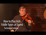 Playing Irish Fiddle Tunes up to Speed