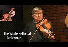 The White Petticoat (Jig)