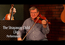The Strayaway Child Jig