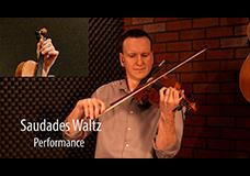 Saudades Waltz
