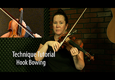 Technique Tutorial – Hook Bowing