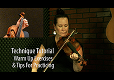 Technique Tutorial – Warm Up Exercises & Tips for Practicing