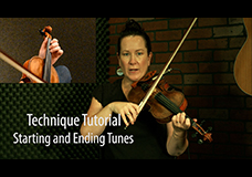 Technique Tutorial – Starting and Ending Tunes